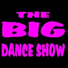 The Big Dance Show